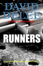 Runners: A Grace deHaviland Bounty Hunter Collection by David DeLee