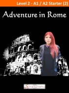 Adventure in Rome by I Talk You Talk Press