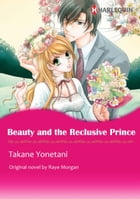 BEAUTY AND THE RECLUSIVE PRINCE: Harlequin Comics by Raye Morgan