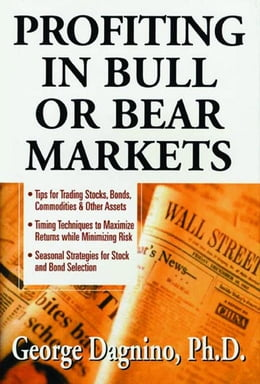 Book Profiting In Bull or Bear Markets by Dagnino, George