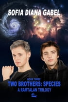 Two Brothers: Species by Sofia Diana Gabel