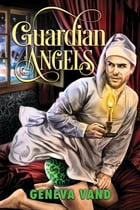 Guardian Angels by Geneva Vand