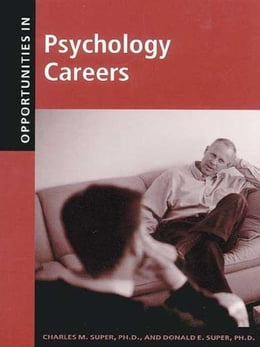 Book Opportunities in Psychology Careers by Super, Donald
