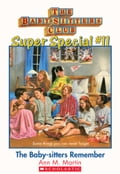 The Baby-Sitters Club Super Special #11: The Baby-Sitters Remember 43210244-bc9b-45d0-a27c-ed9eb3904385
