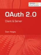 OAuth 2.0: Client & Server by Sven Haiges