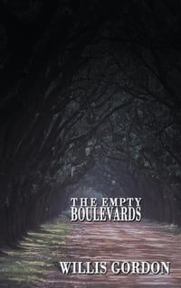 The Empty Boulevards