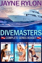 Divemasters: The Complete Series Boxset by Jayne Rylon