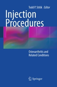 Injection Procedures: Osteoarthritis and Related Conditions