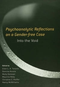 Psychoanalytic Reflections on a Gender-free Case: Into the Void