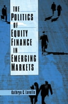 The Politics of Equity Finance in Emerging Markets