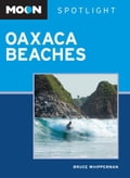 Moon Spotlight Oaxaca Beaches a92583cf-ea23-4235-b5c7-33462a754852
