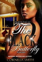 The Black Butterfly: A Lost Soul by Cornelia Smith
