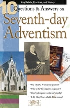 10 Q&A on Seventh-Day Adventism by Colleen Tinker
