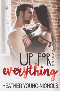 Up for Everything (Up for Grabs #3)