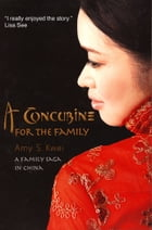 A Concubine For the Family by Amy Kwei