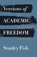 Versions of Academic Freedom a614839c-3234-4e53-aab5-137d06b7d0f0