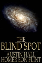 The Blind Spot by Austin Hall