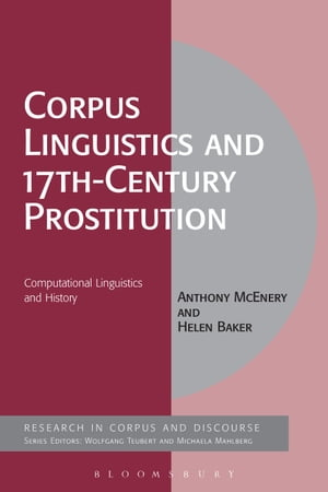 Corpus Linguistics and 17th-Century Prostitution Computational Linguistics and History