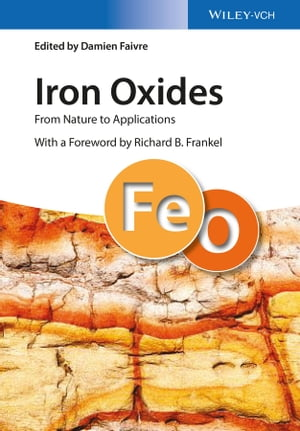 Iron Oxides From Nature to Applications