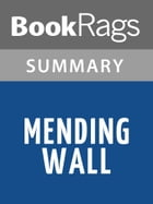 Mending Wall by Robert Frost l Summary & Study Guide by BookRags