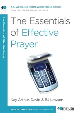 Book The Essentials of Effective Prayer by Kay Arthur