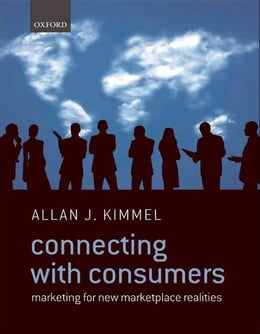 Book Connecting With Consumers: Marketing For New Marketplace Realities by Allan J. Kimmel