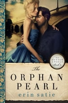 The Orphan Pearl by Erin Satie