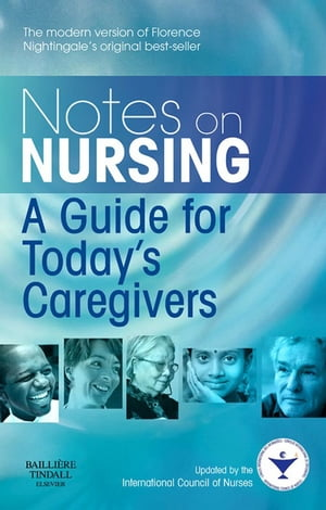 Notes on Nursing A Guide for Today's Caregivers