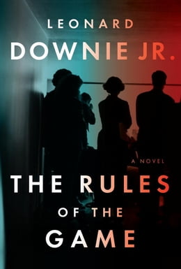 Book The Rules of the Game by Leonard Downie, Jr.