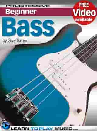 Bass Guitar Lessons for Beginners: Teach Yourself How to Play Bass Guitar (Free Video Available)