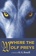 Where The Wolf Preys 6bb53c37-1c2a-4e25-a946-0fe1f4d92cd6