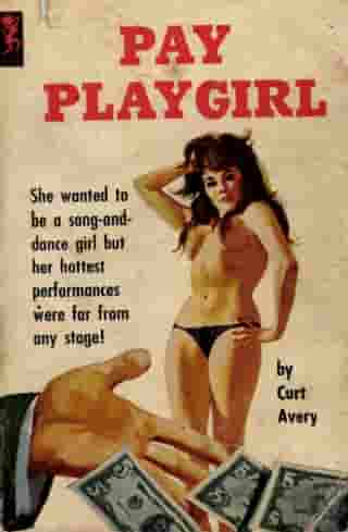 Pay Playgirl by Curt Avery