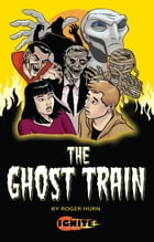 The Ghost Train by Roger Hurn