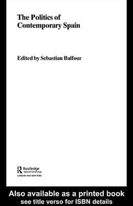 Book The Politics of Contemporary Spain by Balfour, Sebastian
