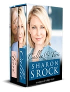 Callie & Terri: Women of Valley View Boxed Set by Sharon Srock