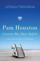 Contents May Have Shifted: A Novel Cover Image