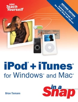 Book iPod + iTunes for Windows and Mac in a Snap by Brian Tiemann