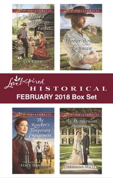 Love Inspired Historical February 2018 Box Set: Suddenly a Frontier Father\The Rancher's Temporary…