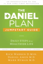 The Daniel Plan Jumpstart Guide: Daily Steps to a Healthier Life by Rick Warren