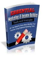 Essential Marketing & Income Building by Anonymous