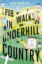 Pub Walks in Underhill Country by Nat Segnit