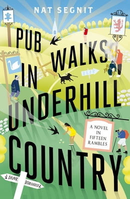 Book Pub Walks in Underhill Country by Nat Segnit