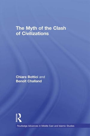 The Myth of the Clash of Civilizations