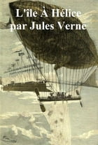 L'Ile a Helice, in the original French by Jules Verne