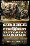 Crime and Punishment in Victorian London (19th Century Modern) photo