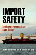 Import Safety: Regulatory Governance in the Global Economy