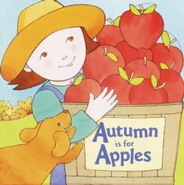 Book Autumn Is for Apples by Michelle Knudsen