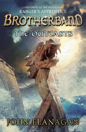 Brotherband: The Outcasts: Book One