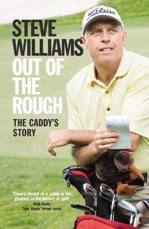 Out of the Rough The Caddy's Story