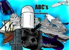 ABC's of Naval Weaponry by David Blanchard